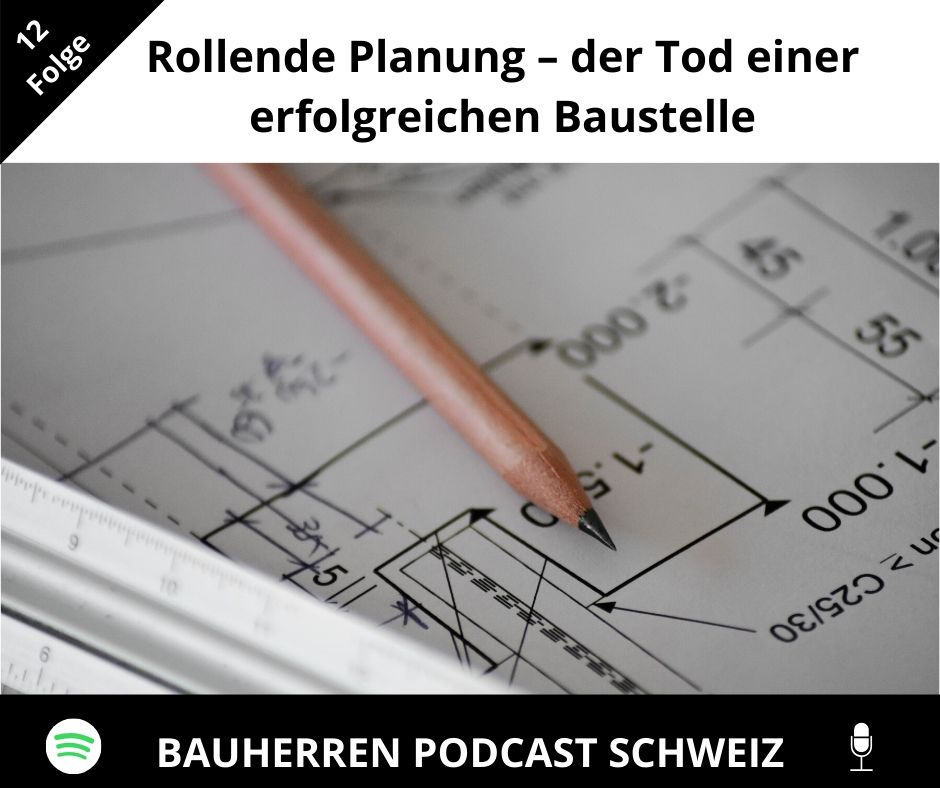 rollende-planung-bauherren-podcast-schweiz