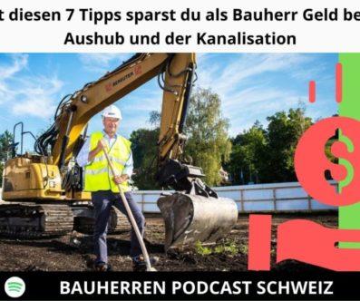 Baugrubenaushub und Kanalisation – 7 Tipps wie du als Bauherr keine unnötigen Mehrkosten generierst