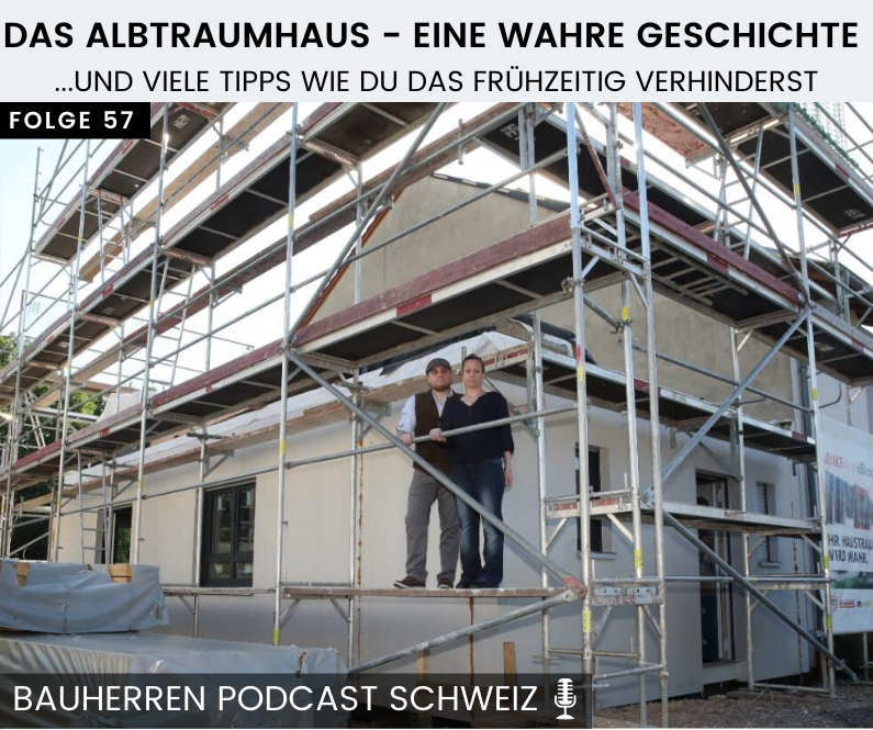 Albtraumhaus-bauherren-podcast-schweiz-marco-fehr