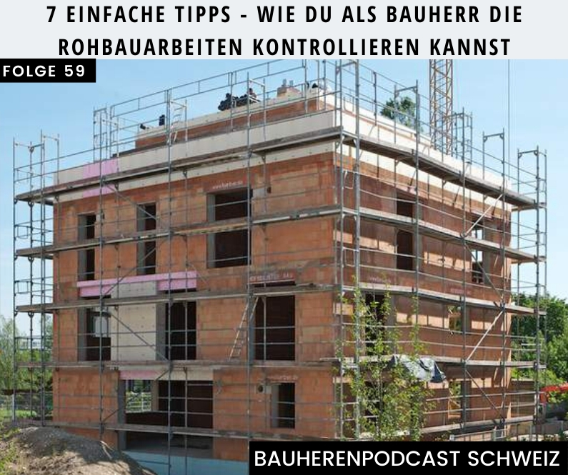 rohbauarbeiten-bauherren-podcast-schweiz-marco-fehr