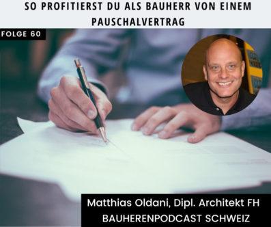 So profitierst du von einem Pauschalvertrag – Architekt Matthias Oldani