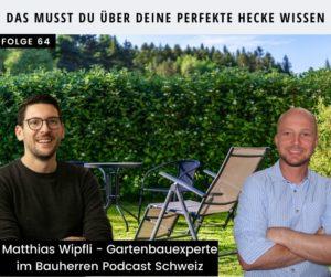 Sichtschutz mit Hecken- bauherren-podcast-schweiz-marco-fehr