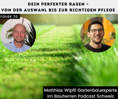 Dein perfekter Rasen: Experten-Tipps von Gartenplaner Matthias Wipfli
