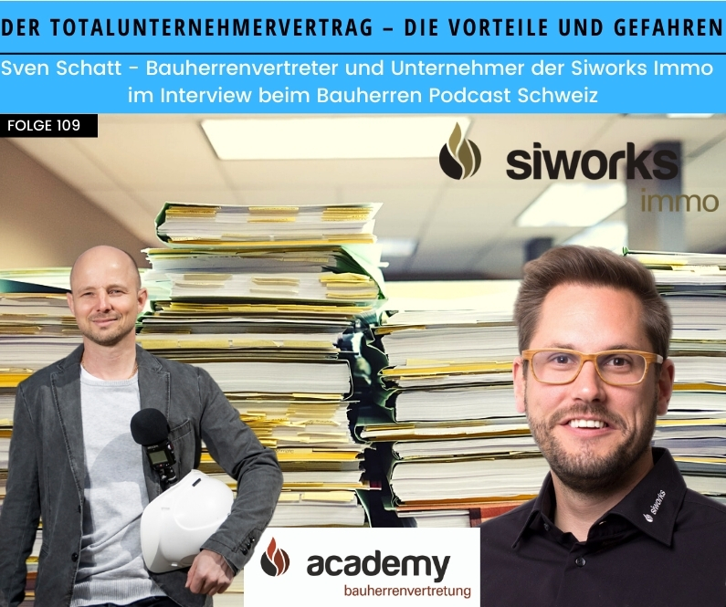 totalunternehmervertrag-siworks-bauherren-podcast-schweiz-marco-fehr