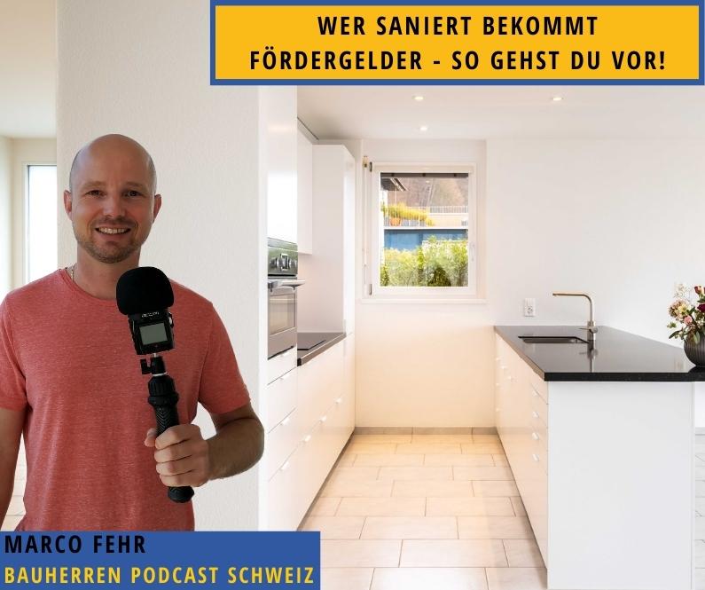 sanierung-planen-bauherren-podcast-schweiz-marco-fehr