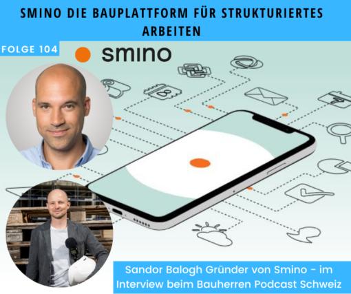 Smino: Die Bauplattform für strukturiertes Arbeiten