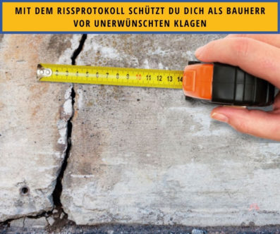 Rissprotokoll – ein wichtiger Schutz für dich als Bauherr