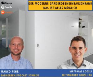Garderobenschrank-bauherren-podcast-schweiz-marco-fehr