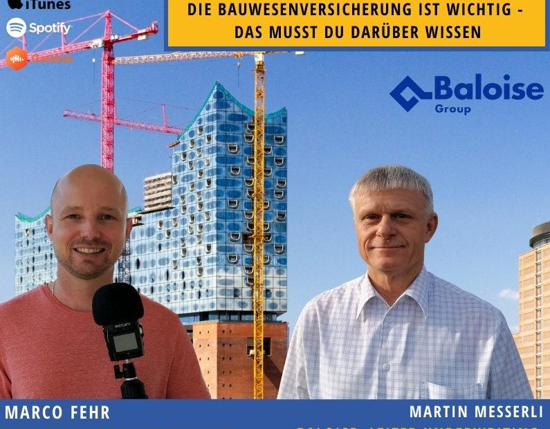 Bauwesenversicherung-bauherren-podcast-schweiz-marco-fehr1