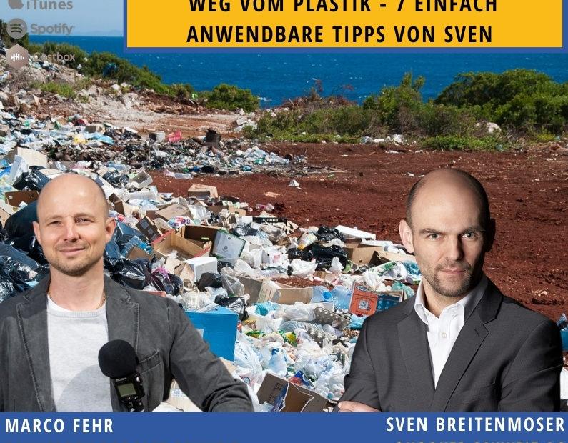 Plastikmüll-bauherren-podcast-schweiz-marco-fehr