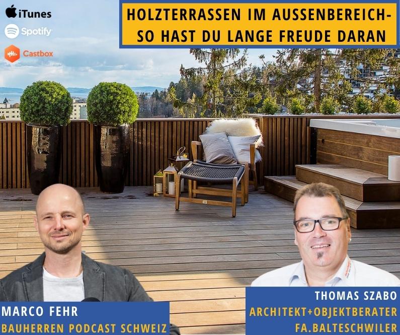 Holzterrasse-bauherren-podcast-schweiz-marco-fehr